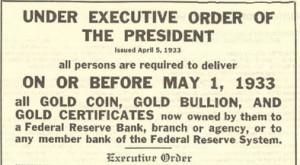 Le gouvernement américain confisque l'or des particuliers le 5 Avril 1933