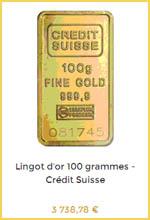 Comment choisir un lingot de 100 grammes d'or (ici le modèle du Crédit Suisse) ?